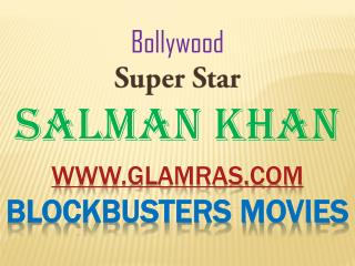 Salman Khan Blockbusters Movies News