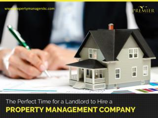 Perfect Time to Hire a Property Manager