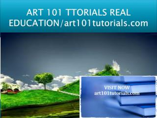 ART 101 TUTORIALS REAL EDUCATION/art101tutorials.com