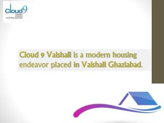 Cloud 9 towers vaishali