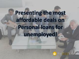 Personal loans for unemployed