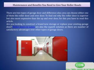 Maintenance and Benefits You Need to Give Your Roller Roads
