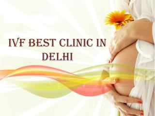 IVF best clinic in delhi