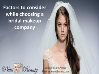 Factors to consider while choosing a bridal makeup company