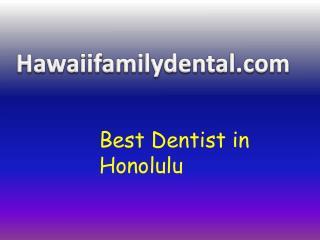 dentist Honolulu