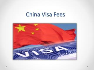 How to get China Visa from India ?