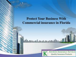 Protect Your Business With Commercial insurance in Florida