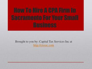 How To Hire A CPA Firm In Sacramento For Your Small Business