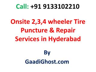 2,3,4 wheeler Tyre Puncture Services in Hyderabad | 2,3,4 wheeler  Repair Services in Hyderabad | water serviceing Servi
