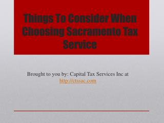 Things To Consider When Choosing Sacramento Tax Service