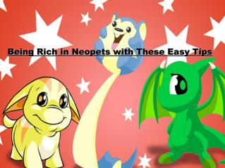 Being Rich in Neopets with These Easy Tips