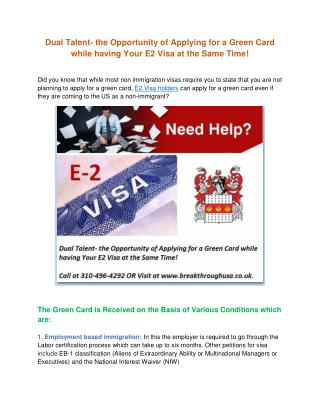 Dual Talent- the Opportunity of Applying for a Green Card while having Your E2 Visa at the Same Time!
