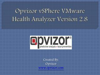 Opvizor vSPhere VMware Health Analyzer Version 2.8