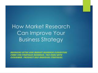 How Market Research Can Improve Your Business Strategy