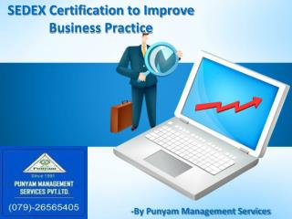 SEDEX Certification to Improve Business Practice