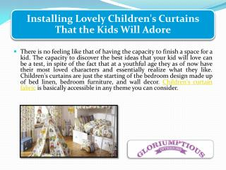 Installing Lovely Children's Curtains That the Kids Will Adore