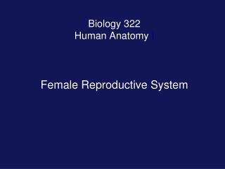 Biology 322 Human Anatomy  I