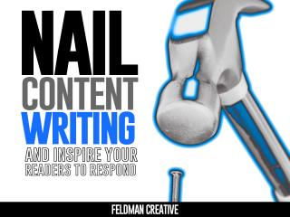 Nail Content Writing & Inspire Readers to Respond
