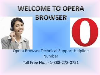 1-888-278-0751 Opera Browser Technical Support