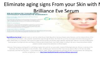 Make your Skin Healthy with the Help of New Brilliance Eye Serum