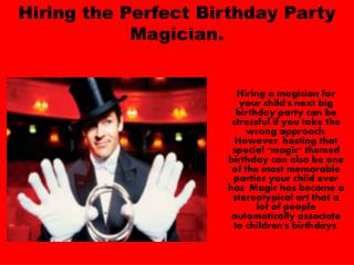 Hiring the Perfect Birthday Party Magician