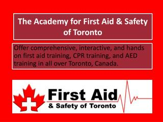 Extensive First Aid CPR Training in Toronto