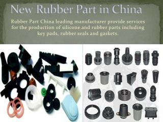 New Rubber Part in China