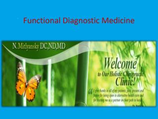 Functional Diagnostic Medicine
