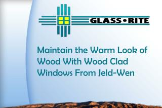 Maintain the Warm Look of Wood With Wood Clad Windows From Jeld-Wen