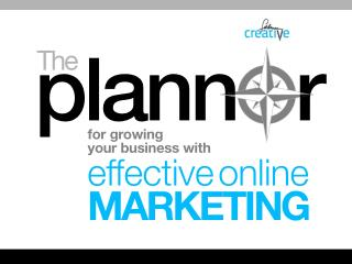 The Planner for Growing Your Business with Effective Online Marketing