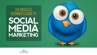 Absolute Beginner's Guide to Social Media Marketing