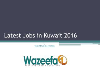 Latest Careers  and Jobs in Kuwait