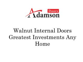 Walnut Internal Doors Greatest Investments Any Home