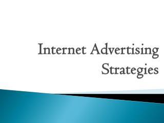 Internet Advertising Strategies