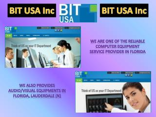 Adding or Removing Computer Equipment Service in Florida by BIT USA Inc