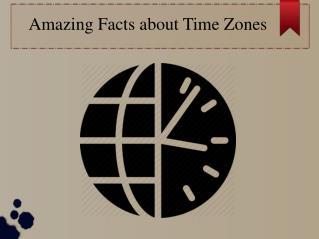 What Time in World Countries - Interesting Facts