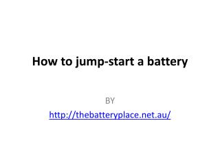 How to jump-start a battery