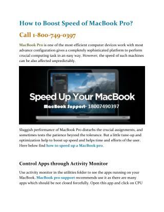 How to boost speed of MacBook Pro? Call 1-800-749-0397