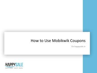 How to use mobikwik Coupons