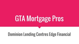 Toronto Mortgage Broker Service - GTA Mortgage Pros