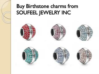 Buy Birthstone charms from SOUFEEL JEWELRY INC