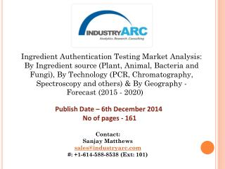 Ingredient Authentication Testing Market growing due to increasing world population