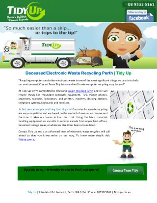 Deceased Electronic Waste Recycling Perth | Tidy Up