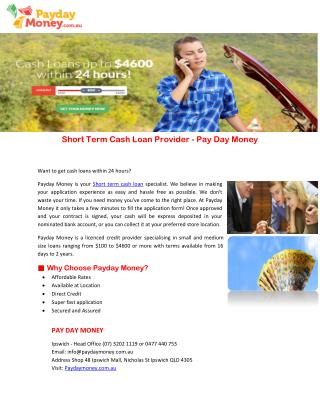Short Term Cash Loan Provider - Pay Day Money