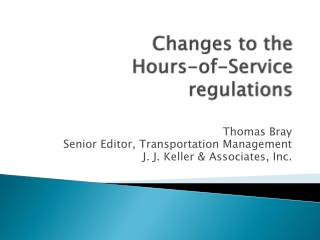 Changes to the Hours-of-Service regulations
