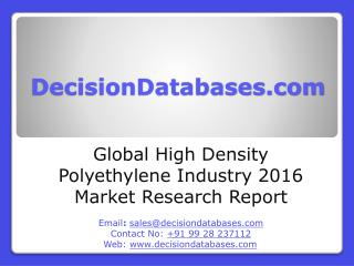 High Density Polyethylene Market Report -  Global Industry Analysis
