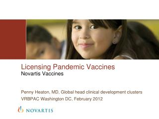 Licensing Pandemic Vaccines Novartis Vaccines