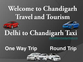 Delhi to Chandigarh Taxi | One Way Taxi Delhi-Chandigarh