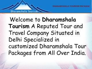 Get Dharamshala Tour Packages in Best Price