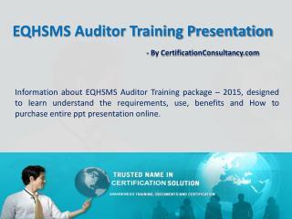 PPT Presentation on EQHSMS Auditor Training